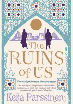 'The Ruins of Us' by Keija Parssinen [click on cover to download sample)
