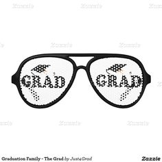 Graduation Family - The Grad Aviator Sunglasses #Graduation #Just4grad #Zazzle #Gravityx9