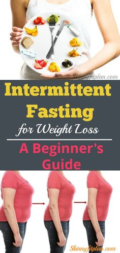 Intermittent Fasting for Weight Loss-A Beginner's Guide.Intermittent fasting can help you lose weight and belly fat,increase energy and gain several health benefits.Before and After. 16-8 Diet.Eat-Stop-Eat. 5:2 Diet