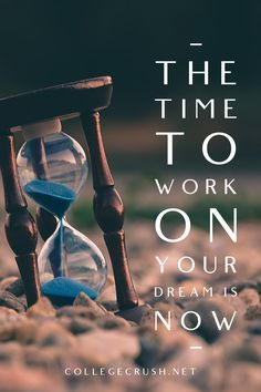 The time to work on your dream is now. Not later, now. | affirmations | affirmation | saying | aesthetic quote | work quotes | freshman tips | college life quotes | college prep | mindset quotes | inspirational quote | motivational quote | motivation | success quote | leadership quote | meaningful quote | quotes by genres | self motivation quote | truth quotes | diligence | resilience | endurance | via collegecrush.net Mindset Quotes, Leadership Quotes, Success Quotes, Self Motivation Quotes, Motivation Success, Meaningful Quotes, Quotes Inspirational, Motivational Quotes, College Life Quotes
