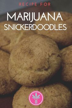 Cannabis Cookies: Recipe for Marijuana Snickerdoodles. The traditional Pennsylvania Dutch recipe gets a medicated makeover. Weed Recipes, Marijuana Recipes, Hemp Recipe, Cookie Recipes, Dessert Recipes, Edible Cookies, Cannabis Edibles, Easy Food To Make, Ganja