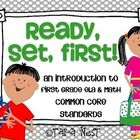 Ready, Set, First {an introduction to first grade ELA  and Math common core standards}$