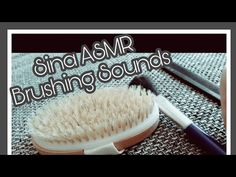 ASMR Intense Sounds - No Talking - Brushing Sounds - Sounds for sleep - Pinsel Massagebürste Kamm - YouTube  #asmr #asmrsounds #latex #gloves #chalk #brush #oil #tapping #scratching #notalking #newvideo #intensesound #intense #sound #fasttapping #asmrtapping