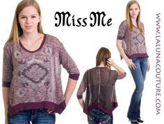 Miss Me celebrates the spirit of women of every age through quality denim and apparel. Our Miss Me sheer backed chiffon knit top had a boho vibe and effortless style! Order yours now! Only $59!  http://www.lalunacouture.com/Miss_Me_Trapeze_Knit_Top_p/gj-eiry-zku6.htm  #missme #jeans #trapezeknittop #love #designer