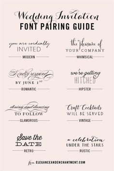 Wedding Invitation Font and Pairing Guide from Elegance and Enchantment // Great combinations of script and serif/sans serif typography for any style!