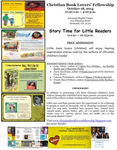 Bring your little ones out to STORY TIME at the Christian Book Lovers Fellowship on October 18, 2014 in Savannah, GA! Visit www.christianbookloversfellowship.blogspot.com for more details!