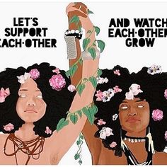 Love and support your tribe. I'm blessed to have some strong, passionate, and supportive friends. We build each other up instead of tearing each other down out of selfishness. I trust my women, because they haven't given me anything not to. Much love ladies!!