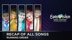 2016 Eurovision Song Contest · Recap Of All Songs (Running Order)