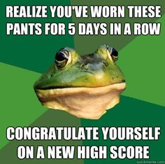 #FoulBachelorFrog #Meme #Funny   This is great, I know the feeling.
