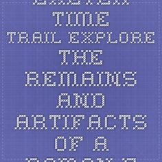 "Exeter Time Trail Explore the remains and artifacts of a Roman fort at Exeter, in the west of England. (Click on ""Roman Fortress 55 – 75"" at the top and then scroll through the documents.)"