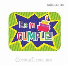 """Letrero para fiestas """"Es mi cumple"""""""