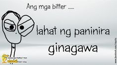 Cheesypinoy.com » Love Quotes, Cheesy Quotes, Emo Quotes, Inspirational Quotes, Pick up lines, Pinoy Love Quotes, Tagalog Love Quotes, Pinoy Emo Quotes, Philippine funny Pictures, Filipino Funny Pics, Funny Pics » Bitter ka!