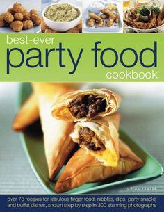 Best-Ever Party Food Cookbook: Tempting recipes for easy entertaining « LibraryUserGroup.com – The Library of Library User Group