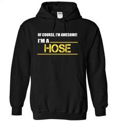 I am a HOSE T Shirts, Hoodies, Sweatshirts - #long sleeve t shirts #full zip hoodie. MORE INFO => https://www.sunfrog.com/LifeStyle/I-am-a-HOSE-zpftfgcfjc-Black-21821425-Hoodie.html?60505