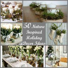50 Nature Inspired Christmas Decor Ideas #holiday