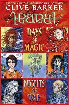 Abarat Book 2: Days Of Magic Nights Of War by Clive Barker