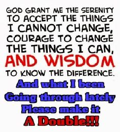 Serenity prayer updated, revised. #SerenityPrayer #quotes #sayings
