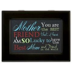 I love my Mom so much!