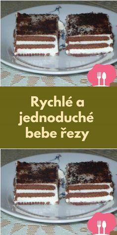 Rychlé a jednoduché bebe rezy Tiramisu, Ethnic Recipes, Food, Bebe, Tiramisu Cake, Meals