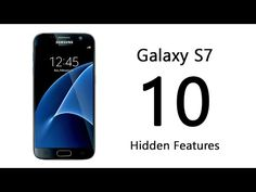 e282a57c025c 10 Hidden Features of the Samsung Galaxy S7 You Don t Know About