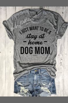 Stay At Home Dog Mom | Heather Grey Unisex, | dog mom | Unbasic Tee, Funny Pet Shirt, Adult, Adulting, Graphic Tee, Triblend, Coffee, wine, cabernet | Etsy | #ad