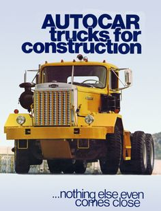 Autocar Trucks for Construction