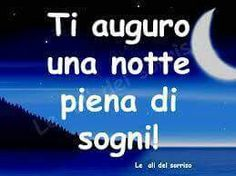 Italian Language ~ wishing you pleasant dreams