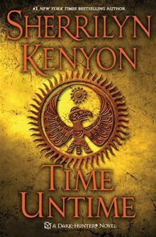 Time Untime By: Sherrilyn Kenyon. Click Here to buy this eBook: http://www.kobobooks.com/ebook/Time-Untime/book-fodR-5l7Yki3yvNQmNDIHw/page1.html# 3kobo #ebooks #newreleases