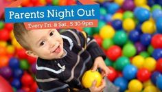 Parents' Night Out Every Friday & Saturday   #SouthBay #Events #WhatsHappeningInTheShouthBay #WhatsHappening