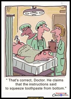 Funny for both hospital employees and dental students!