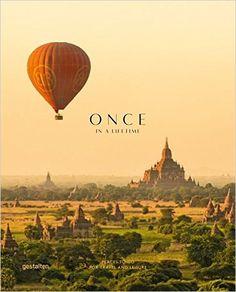 Once in a Lifetime Vol. 2: Places to Go for Travel and Leisure: Amazon.de: Clara le Fort, Robert Klanten, Sven Ehmann: Fremdsprachige Bücher
