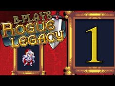 B-Plays Rogue Legacy #1  #akamikeb #gamereview #videogame
