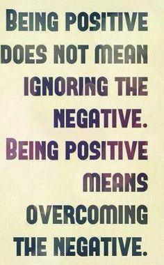 Overcome the negative