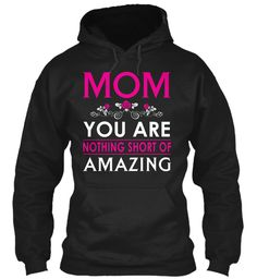 Mother's Day T Shirt | Amazing Mom Black Sweatshirt Front