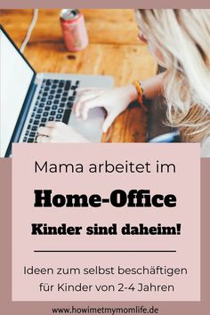 Mom in the home office, kids at home too! - Kindergartens, kindergartens and schools are closed due to the corona virus. Most parents are asked - Easter Activities, Indoor Activities, Infant Activities, Family Activities, Home Office, Used Cloth Diapers, Home Schooling, Kids House, Kids Christmas