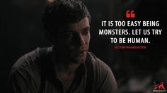 #VictorFrankenstein: It is too easy being monsters. Let us try to be human.  More on: http://www.magicalquote.com/series/penny-dreadful/ #PennyDreadful #pennydreadfulquotes