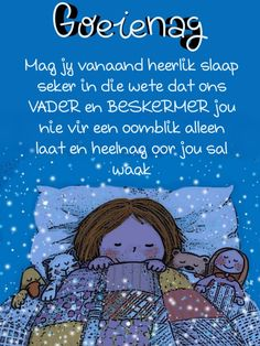Evening Quotes, Goeie Nag, Afrikaans Quotes, Good Night, Qoutes, Amanda, Heart, Blue, Quotations
