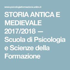 STORIA ANTICA E MEDIEVALE 2017/2018 — Scuola di Psicologia e Scienze della Formazione