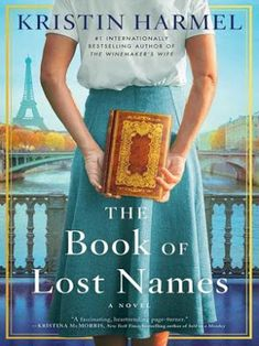Carole's Chatter: The Book of Lost Names by Kristin Harmel New Books, Good Books, Books To Read, Religious Text, Riot Grrrl, Albert Camus, Love Reading, Reading Room, Reading Lists