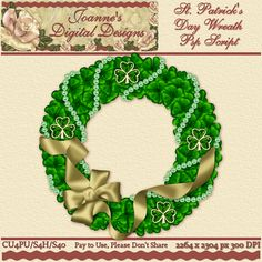 St. Patrick's Day Wreath PspScript $6.00 - 65% off all this month! :) The script ends in layers and has been tested in Psp 9 through X7. No plug-ins required. The finished image measures 2264x2304px at 300 dpi. CU4PU/S4H/S4O  Also available as a Photoshop layered template http://www.joannes-digital-designs.com/st-patricks-day-wreath-pspscript-p-2765.html