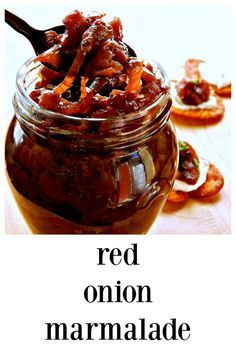 Deep, rich & silky you\'ll find no end to the uses for this easy to make Red Onion Marmalade. It\'s fantastic on crostini spread with Ricotta or on burgers. #RedOnionMarmalade #RedOnionJam Onion Marmalade Recipes, Red Onion Recipes, Jalapeno Recipes, Bacon Recipes, Burger Recipes, Relish Recipes, Jelly Recipes, Canning Recipes, Drink Recipes