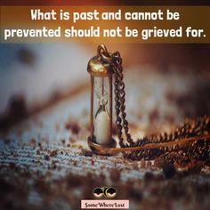 What is past and cannot be prevented should not be grieved for. ‪#‎quotestoliveby‬ ‪#‎quotesonlife‬ ‪#‎quoteoftheday‬