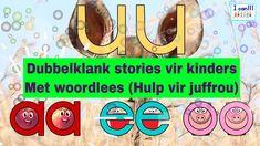 Ek kan - Dubbelklank stories vir kinders met woordlees (Hulp vir juffrou) Abc Story, Afrikaans, The Creator, Memories, Lettering, Education, Learning, Words, Projects