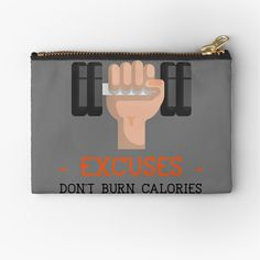 Excuses Don't Burn Calories by Joshua1870 | Redbubble Feeling Lazy, Going To The Gym, Burn Calories, Flask, Burns, Goals, Bottle