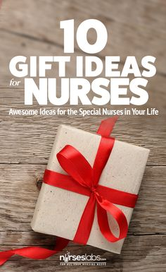 10 Gift Ideas for the Special Nurses in Your Life! #NursesWeek #NursesDay