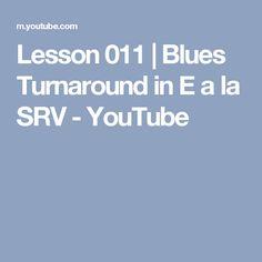 Lesson 011 | Blues Turnaround in E a la SRV - YouTube