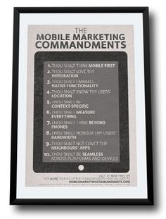 Mobile Marketing Commandments | via @Mike Phillips #mobilemarketing