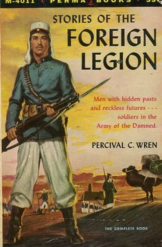 Stories of the French Foreign Legion