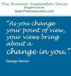 Summer Inspiration Quote: Bring About a Change in You