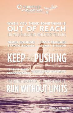 Motivational Poster Design for Wrightsville Beach Marathon and Without Limits